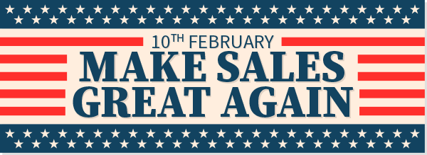 MAKE SALES GREAT AGAIN!